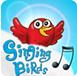 Singing Birds シンギングバーズ